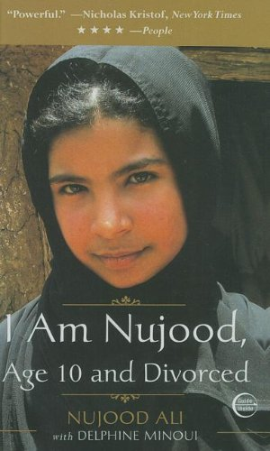 9781606867402: I Am Nujood, Age 10 and Divorced