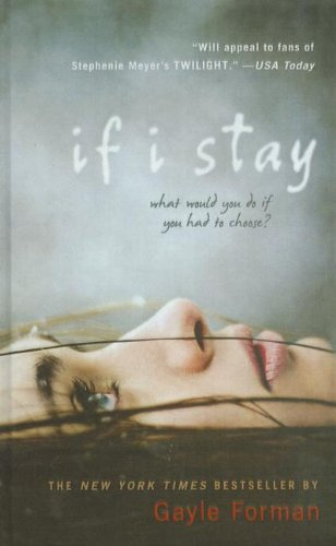 9781606867426: If I Stay