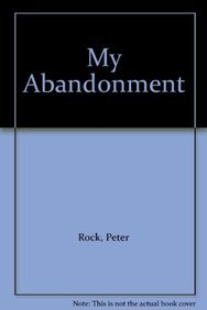 9781606867471: My Abandonment