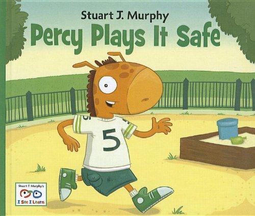 9781606867822: Percy Plays It Safe (Stuart J. Murphy's I See I Learn)