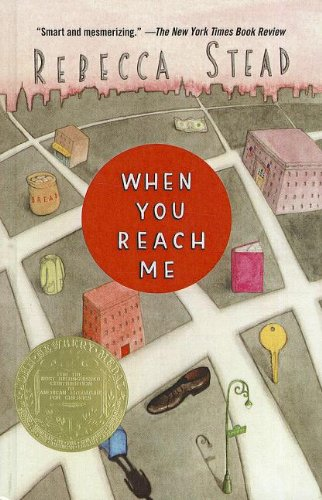 9781606868515: When You Reach Me