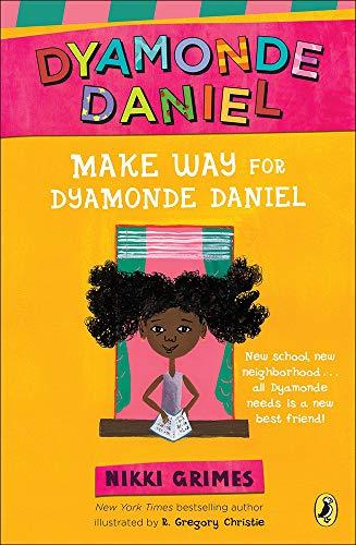 9781606868874: Make Way for Dyamonde Daniel (Dyamonde Daniel (Paperback))