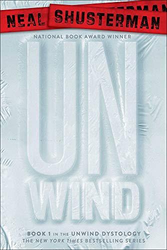 9781606869048: Unwind (Unwind Dystology)
