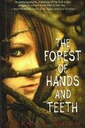 9781606869093: The Forest of Hands and Teeth