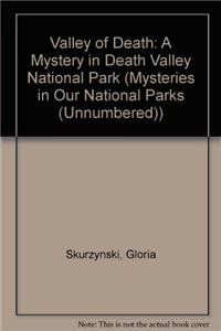 9781606869369: Valley of Death: A Mystery in Death Valley National Park (Mysteries in Our National Parks (Unnumbered))