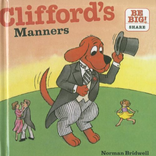 9781606869635: Clifford's Manners (Clifford's Big Ideas)