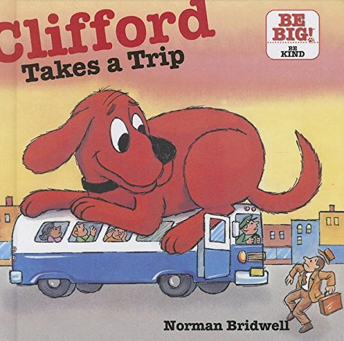 9781606869727: Clifford Takes a Trip (Clifford's Big Ideas)