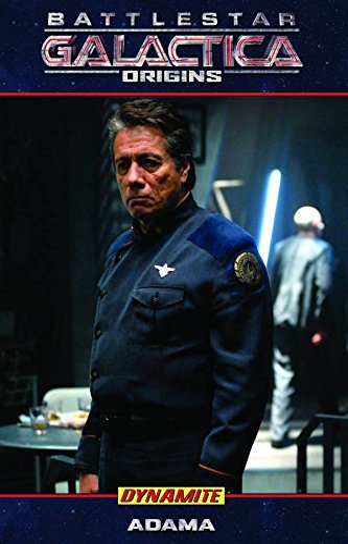 9781606900154: Battlestar Galactica Origins: Adama (Battlestar Galactica (Paperback))