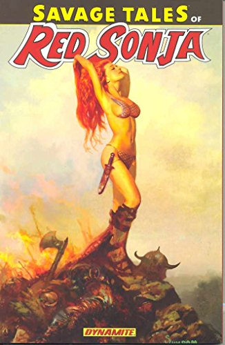 Savage Tales of Red Sonja Vol. 1: Marz, Ron; Gage,