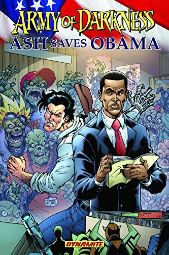 9781606901083: Army of Darkness: Ash Saves Obama