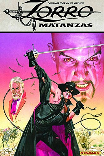 9781606901472: Zorro: Matanzas (Zorro (Dynamite Paperback))