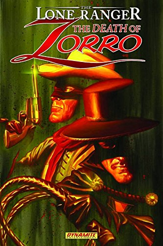 The Lone Ranger: The Death of Zorro