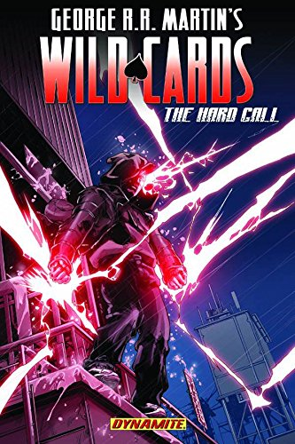 9781606901588: George RR Martin's Wild Cards: The Hard Call