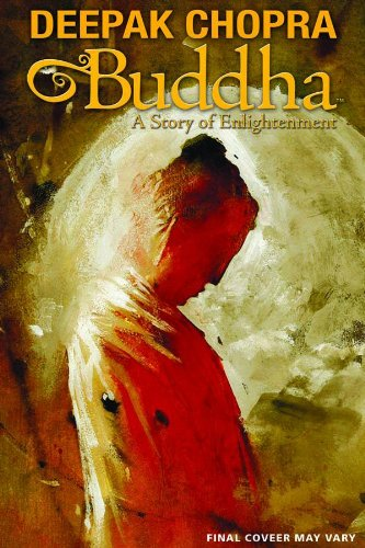 9781606901854: Deepak Chopra Presents: Buddha - A Story of Enlightenment