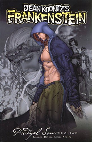 Dean Koontz's Frankenstein: Prodigal Son Volume 2: Dixon, Chuck; Koontz,