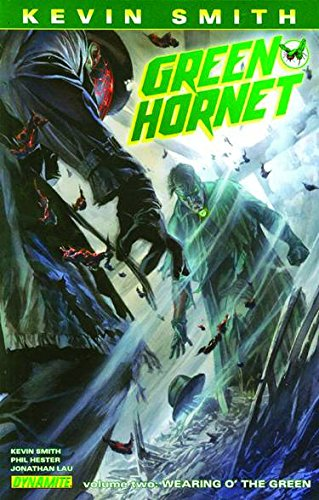 Kevin Smith's Green Hornet Volume 2: Wearing O' the Green TP: Smith, Kevin
