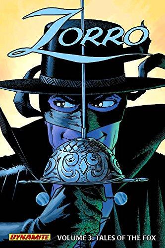 Zorro Vol. 3 : Tales of the Fox: Wagner, Matt