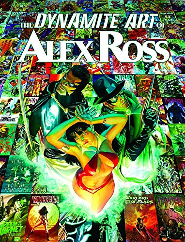 Dynamite Art of Alex Ross (Hardcover): Alex Ross