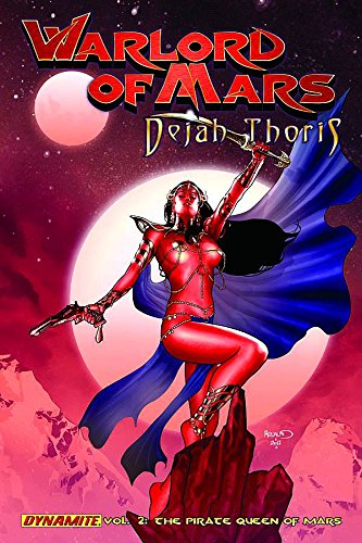 9781606902677: Warlord of Mars: Dejah Thoris Volume 2 - Pirate Queen of Mars (Warlord of Mars Dejah Thoris Tp)