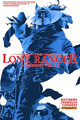 Lone Ranger Omnibus Volume 1: Matthews, Brett