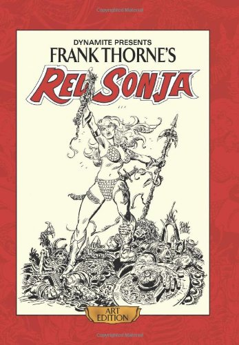 9781606904442: Frank Thorne's Red Sonja Art Edition HC