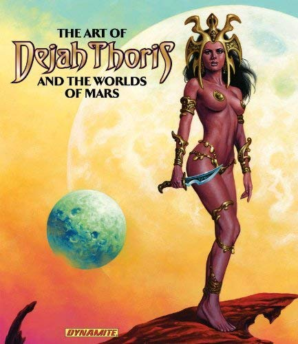 Art of Dejah Thoris and the Worlds of Mars (Hardcover): Francesco Francavilla