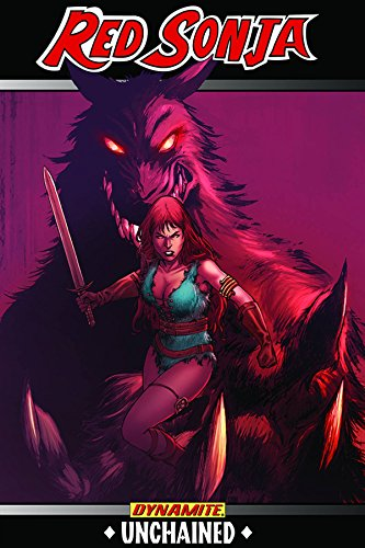 9781606904534: Red Sonja: Unchained
