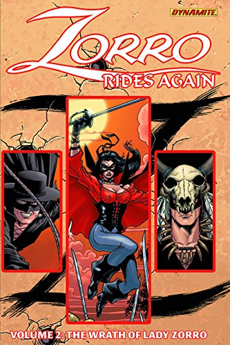 9781606904541: Zorro Rides Again Volume 2: The Wrath of Lady Zorro TP (Zorro Rides Again Volume 1 Tp)