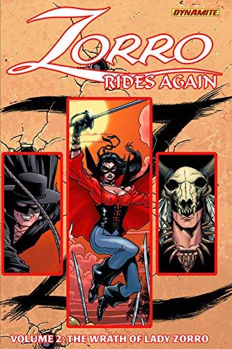 9781606904541: Zorro Rides Again Volume 2: The Wrath of Lady Zorro
