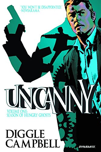 9781606904626: Uncanny Volume 1: Season of Hungry Ghosts