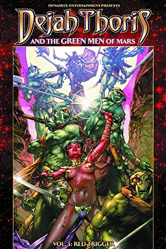 9781606905401: Dejah Thoris and the Green Men of Mars Volume 3: Red Trigger
