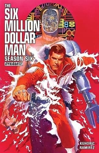 Six Million Dollar Man: Season 6
