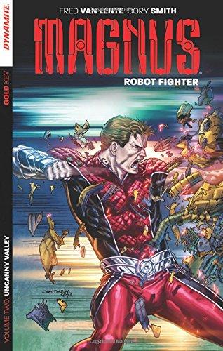 Magnus: Robot Fighter Volume 2: Lente, Fred Van