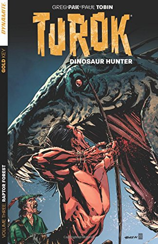 9781606906934: Turok: Dinosaur Hunter Volume 3