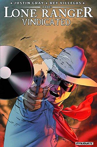 9781606906996: The Lone Ranger: Vindicated