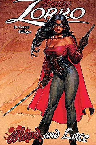 Lady Zorro: Blood & Lace: Joseph Michael Linsner,
