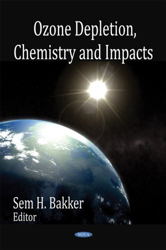 9781606920077: Ozone Depletion, Chemistry and Impacts