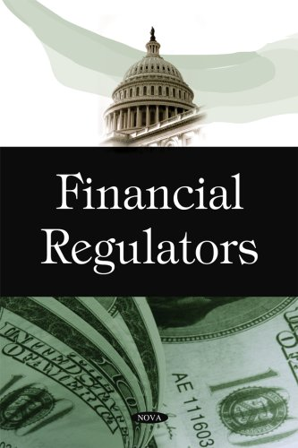 9781606920428: Financial Regulators