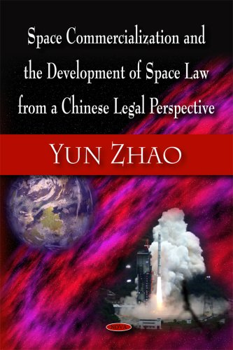 9781606922446: Space Commercialization and the Development of Space Law from a Chinese Legal Perspective
