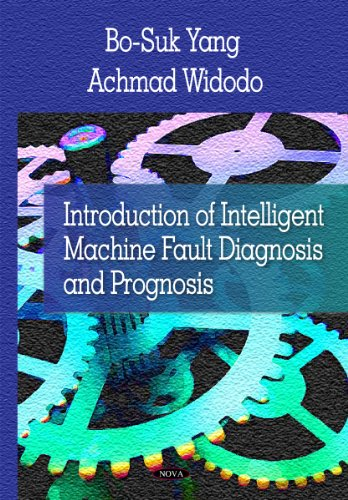 9781606922637: Introduction to Intelligent Machine Fault Diagnosis and Prognosis. O-Suk Yang, Achmad Widodo