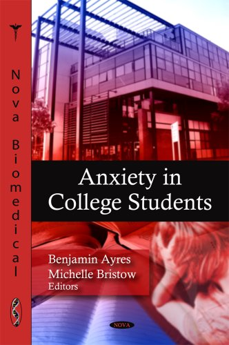 9781606922828: Anxiety in College Students (Nova Biomedical)