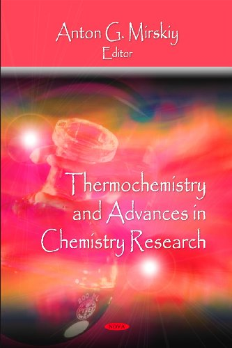 9781606923764: Thermochemistry and Advances in Chemistry Research