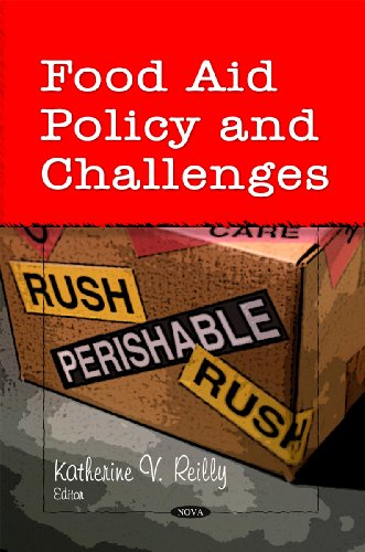 Food Aid Policy & Challenges by Reilly, Katherine V.: Reilly, Katherine V. [Editor]