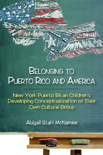 Belonging to Puerto Rico and America: McNamee, Abigal Stahl