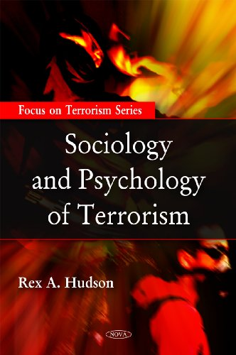 9781606925133: Sociology and Psychology of Terrorism (Focus on Terrorism Series)
