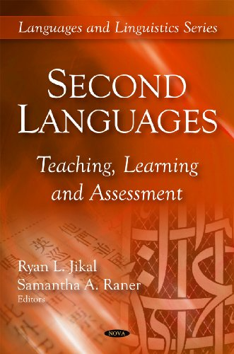 Second Languages: Teaching, Learning, Assessment (Languages and