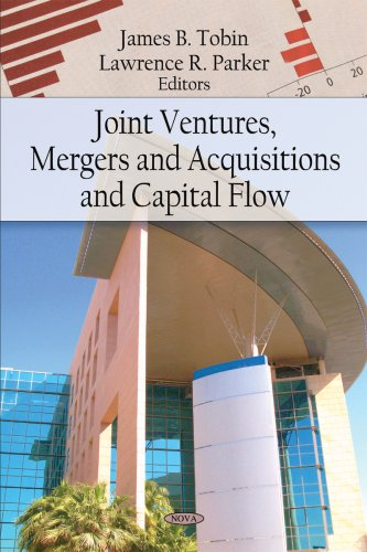 9781606927953: Joint Ventures, Mergers and Acquisitions, and Capital Flow