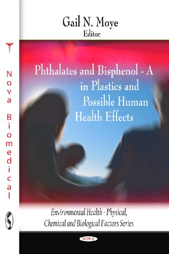 Phthalates and Bisphenol: A in Plastics and Possible Human Health Effects (Hardback)