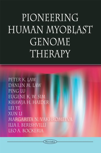 9781606928172: Pioneering Human Myoblast Genome Therapy (Novinka)