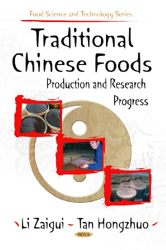 9781606929025: Traditional Chinese Foods: Production and Research Progress (Food Science and Technology Series)